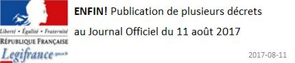2017 08 11 legifrance nouveaux decrets 6